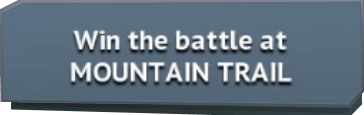 Win the battle at MOUNTAIN TRAIL notice.png