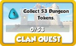 Clan Quest - Collect Dungeon Tokens.png
