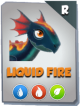 Liquid Fire Dragon Snapshot.png