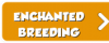 Enchanted Breeding Button 2.png