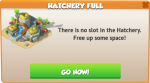 Hatchery Full Notice.png